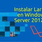 Instalar Laravel en Windows Server 2012 R2